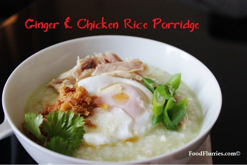 Chicken Congee Ginger & chicken rice porridge